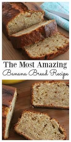 the most amazing easy moist banana bread recipe