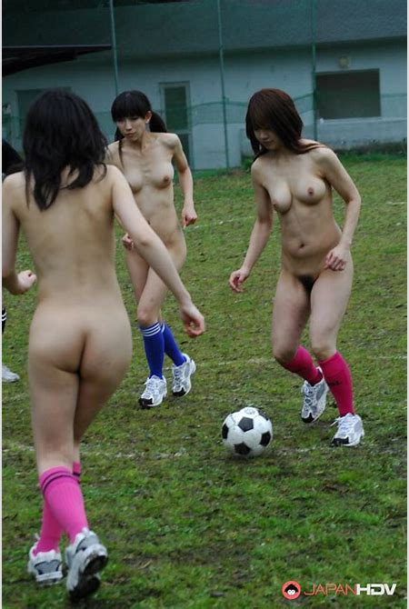 Japanese girls playing soccer totally naked
