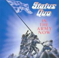 In The Army Now Status Quo Songs Reviews Credits