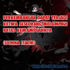 Caption Kata Mutiara Uchiha Itachi Gambar Meme Kalimat