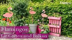 Deko Garten - bastelanleitung deko flamingos f 252 r garten und balkon