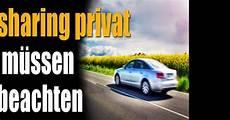 carsharing privat was sie unbedingt bei der privaten