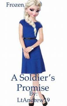 Frozen Malvorlagen X Reader Frozen A Soldier S Promise Elsa X Reader Chapter