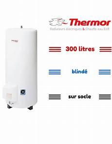 chauffe eau thermor 300 litres chauffe eau 233 l 233 ctrique 300 litres blind 233 thermor vertical