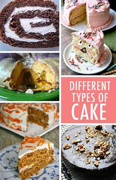 types of cake 10 types of cake and recipes