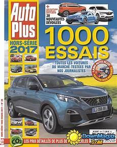 Auto Plus Hors S 233 Rie 1000 Essais 2017 No 59