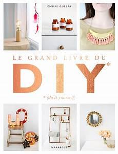 du it yourself le grand livre des diy une id 233 e cadeau diy le meilleur