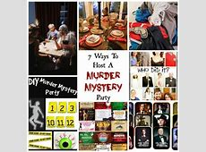 7 Ways To Host A Killer Murder Mystery Party ? Party Ideas