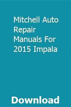 chilton car manuals free download 1994 chevrolet caprice electronic throttle control mitchell auto repair manuals for 2015 impala repair manuals impala manual
