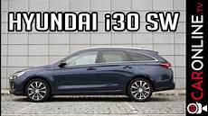 hyundai i30 sw 2017 hyundai i30 sw 2017 1 4 turbo 1200 eur por 600 litros de bagageira review portugal
