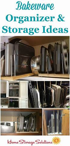 Kitchen Organization Meaning by Bakeware Organizer Storage Ideas