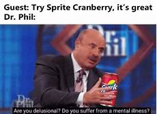 Are You Delusional Dr Phil