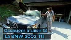la bmw 2002 tii i occasions 224 saisir 12
