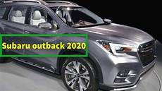 subaru redesign 2020 subaru outback 2020 review redesign it s more