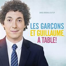 les gar 231 ons et guillaume 224 table ost various artists