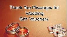 message for wedding gift thank you messages for wedding gift vouchers