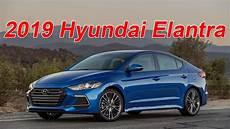 2019 hyundai elantra 2019 hyundai elantra drive vehicles and