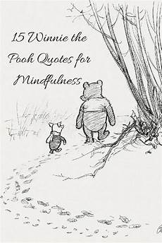 Winnie Pooh Malvorlagen Quotes 15 Winnie The Pooh Quotes For Mindfulness Kerry Louise