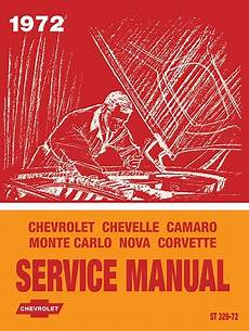 auto repair manual free download 1972 chevrolet camaro security system 1972 chevy chassis service manual corvette camaro chevelle in paper format detroit iron