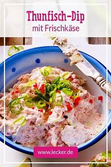 Dips Zum Grillen Mit Frischkäse Thunfisch Frischk 228 Se Dip Rezept In 2019 Dips Und So 223 En