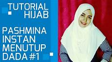 Tutorial Pashmina Instan Simple Menutup Dada 1