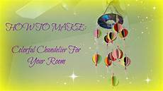 kids crafts colorful chandelier for your room youtube