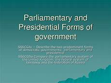 ppt parliamentary and presidential forms of government powerpoint presentation id 6888417