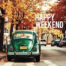 100 happy weekend quotes sayings to share