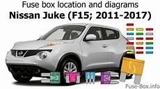 2012 nissan juke fuse box fuse box location and diagrams nissan juke f15 2011 2017