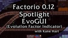 factorio evolution time factor factorio 0 12 mod spotlight evogui evolution factor indicator v0 4 3 youtube