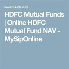 hdfc mutual funds online hdfc mutual fund nav mysiponline corporate bonds investing how