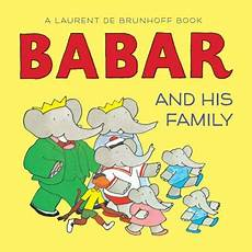 classic children s books elephant babar and his family board book abrams