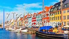 best things to see in copenhagen 7 top things to do in copenhagen