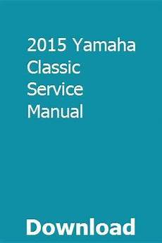 old cars and repair manuals free 2004 infiniti qx parking system 2015 yamaha classic service manual manual yamaha book repair