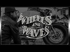 wheel and waves 2018 wheels waves 2017 hold on i 180 m coming
