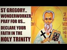 prayer to st gregory the wonderworker miracle worker prayer to st gregory of neocaesarea worker