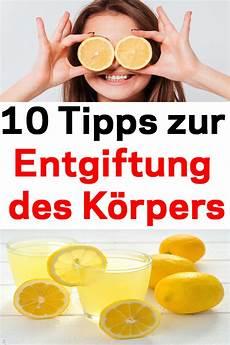 10 tipps zur 10 tipps zur entgiftung des k 246 rpers nat 252 rliche