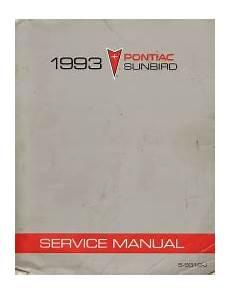 auto repair manual online 1990 pontiac sunbird instrument cluster 1993 pontiac sunbird factory service manual