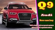 2019 Audi Q9 by 2019 Audi Q9 2019 Audi Q9 Suv New Buy
