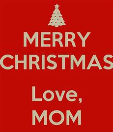 merry christmas love mom poster keep calm o matic