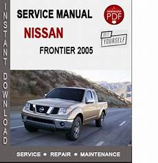 service repair manual free download 2005 nissan frontier on board diagnostic system nissan frontier 2005 service repair manual download nissan service manual