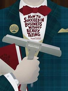 how to succeed in business without really trying at county high school performances