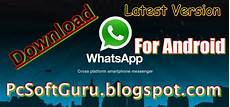 pcsoftguru free pc programs downloads home download whatsapp 2 11 113 apk for android