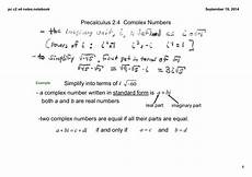 precalculus 2 4 complex numbers i 173 a complex number written in standard form is a