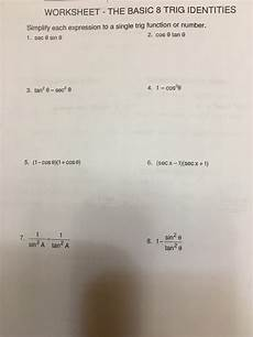 solved worksheet the basic 8 trig identities simplity e chegg com
