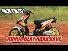 Modifikasi Beat Road Race by Modifikasi Honda Beat Road Race