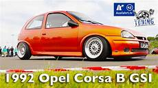 1992 opel corsa b gsi inkl sound check und carporn