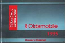 auto repair manual online 1995 oldsmobile ciera spare parts catalogs 1995 oldsmobile cutlass ciera and cutlass cruiser factory owner s manual