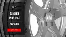 2017 summer tyre test summary 245 45 r18
