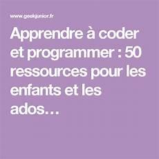 apprendre 224 coder et programmer 50 ressources pour les